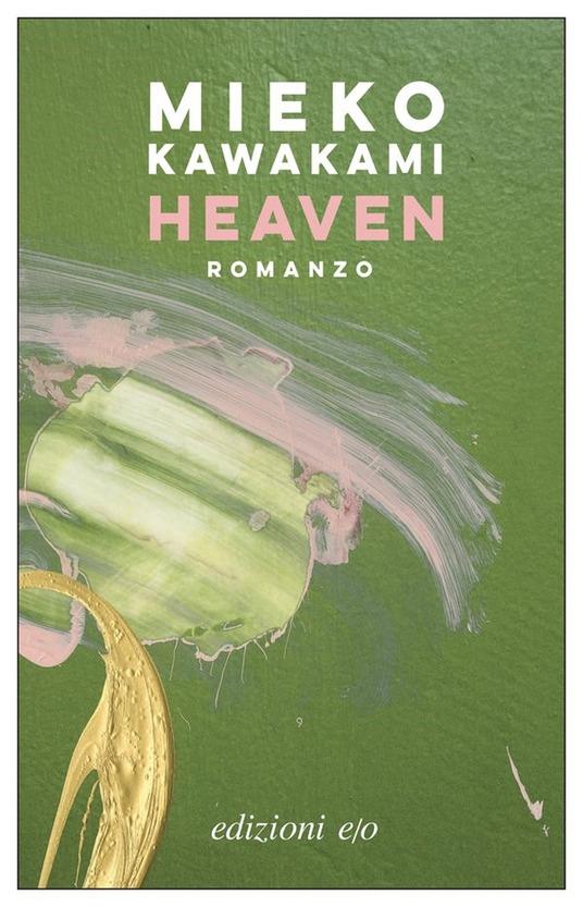 Heaven Mieko Kawakami libri autunno 2021