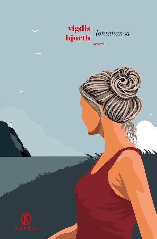 Lontananza, Vigdis Hjorth libri 2021