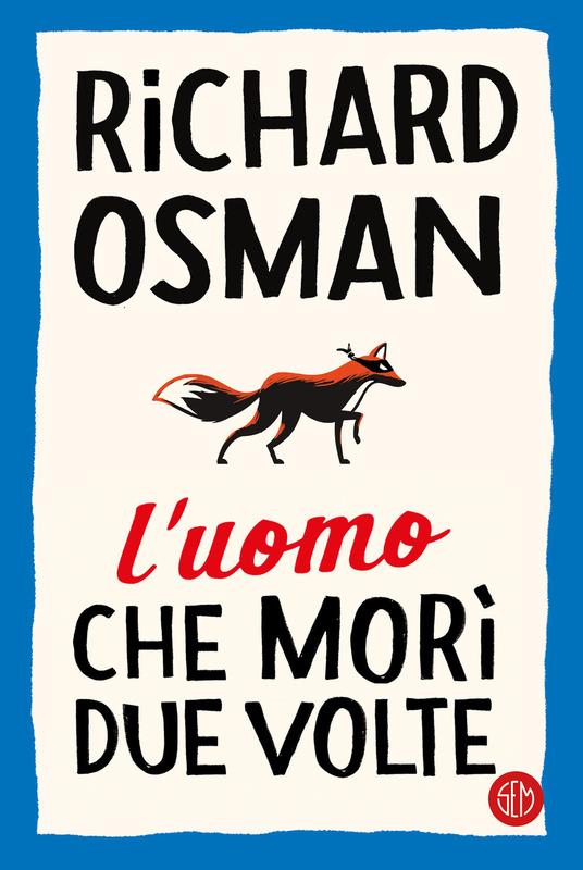 L'uomo che morì due volte, Richard Osman